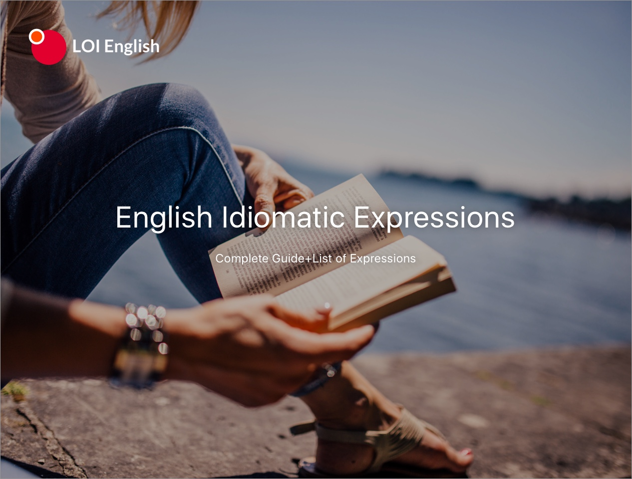Learn 100+ Typical English Idiomatic Expressions [NO Memorizing